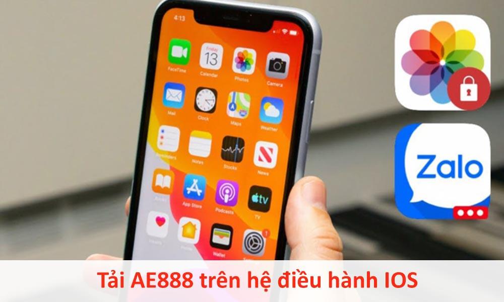 Tải AE888 trên hệ điều hành IOS