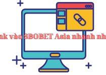 Vào bóng SBOBET Asia bằng link thay thế mới nhất