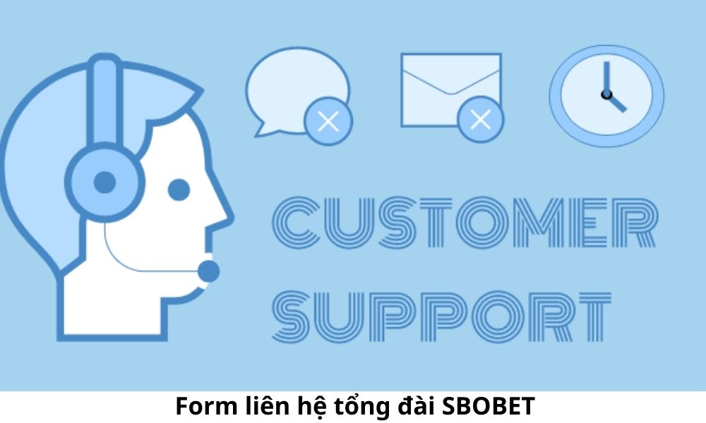 Form liên hệ tổng đài SBOBET